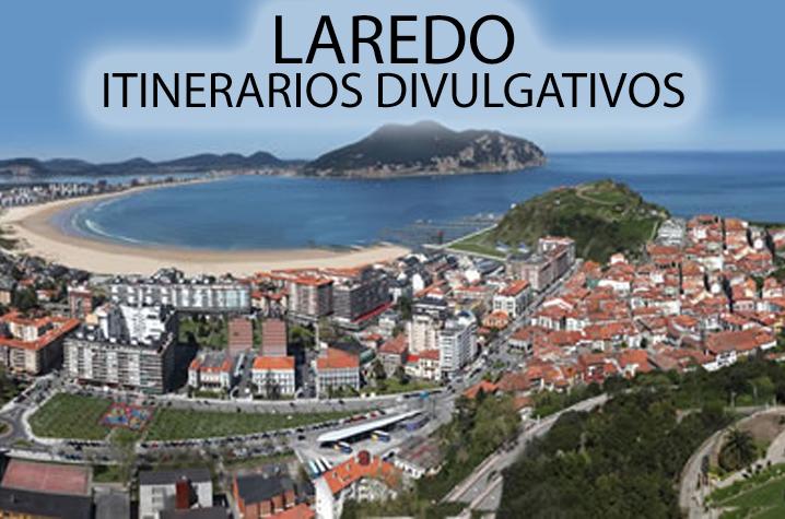 Itinerarios divulgativos por Laredo